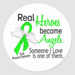 Real Heroes Become Angels Muscular Dystrophy Round Stickers