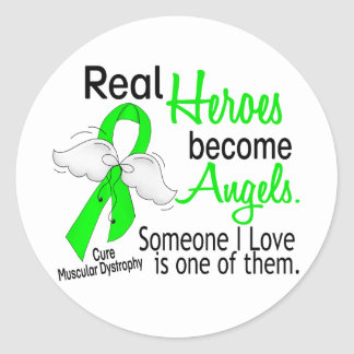 Real Heroes Become Angels Muscular Dystrophy Classic Round Sticker