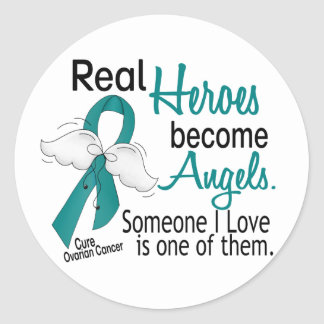 Real Heroes Become Angels Ovarian Cancer Round Stickers