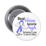 Real Heroes Become Angels Prostate Cancer 2 Inch Round Button