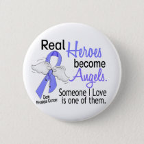 Real Heroes Become Angels Prostate Cancer Button