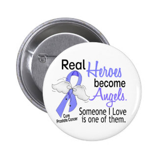 Real Heroes Become Angels Prostate Cancer Buttons