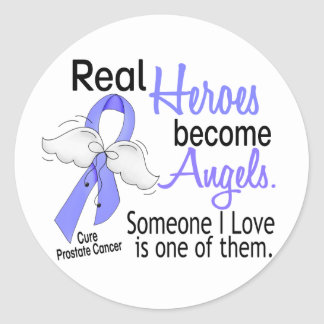 Real Heroes Become Angels Prostate Cancer Classic Round Sticker