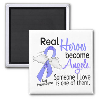 Real Heroes Become Angels Prostate Cancer Fridge Magnets