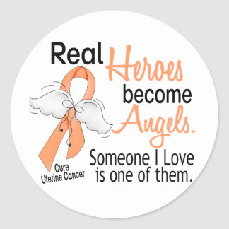 Real Heroes Become Angels Uterine Cancer Classic Round Sticker