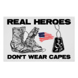 Real Heroes Don't Wear Capes! Posters