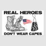 Real Heroes Don't Wear Capes! Rectangular Stickers
