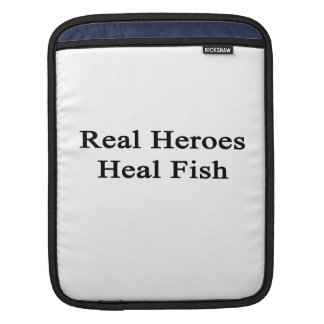 Real Heroes Heal Fish Sleeve For iPads