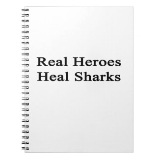 Real Heroes Heal Sharks Spiral Notebooks