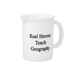 Real Heroes Teach Geography Pitchers