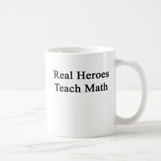 Real Heroes Teach Math Coffee Mug