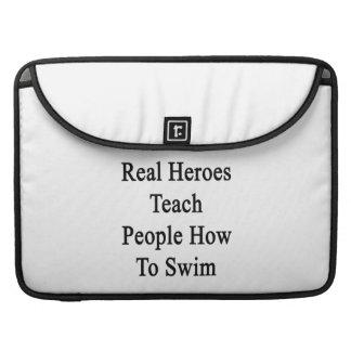 Real Heroes Teach People How To Swim MacBook Pro Sleeve