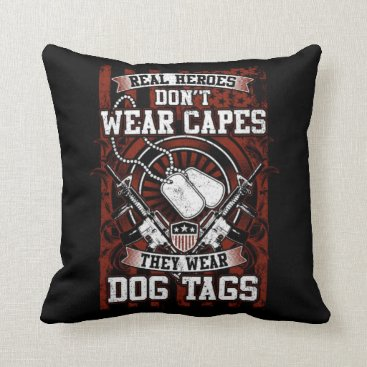 Real Heroes Wear Dog Tags Throw Pillow