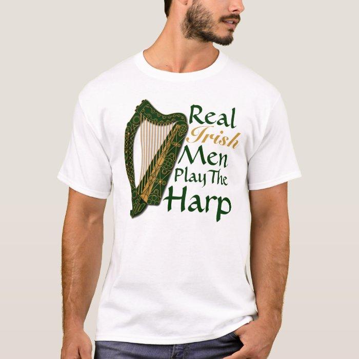 Real Irish Men Play The Harp - T-Shirt 1