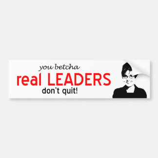 Real Leaders Bumper Sticker