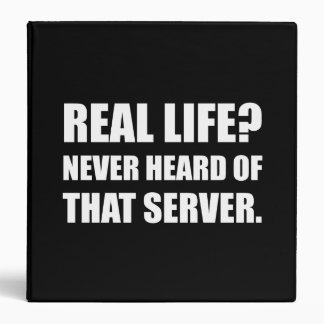 Real Life Never Heard Server 3 Ring Binder