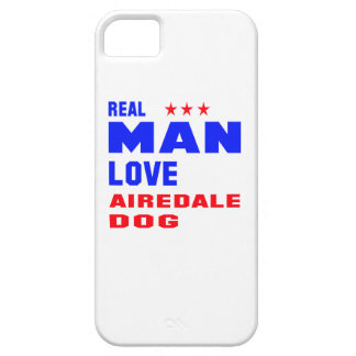 Real man love Airedale dog iPhone 5 Covers