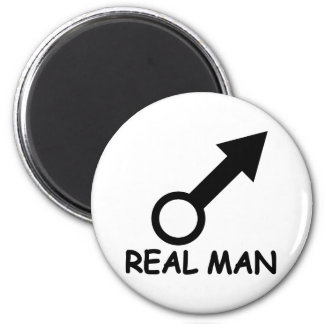 real man sign 2 inch round magnet
