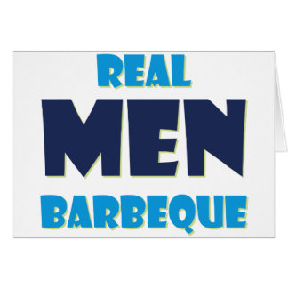 Real Men Barbeque Card
