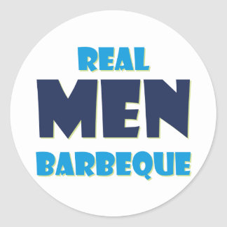 Real Men Barbeque Classic Round Sticker