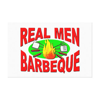 Real Men Barbeque. Funny Design for The BBQ King. Canvas Print