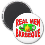 Real Men Barbeque. Funny Design for The BBQ King. 2 Inch Round Magnet