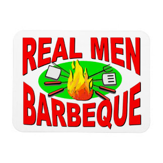 Real Men Barbeque Funny Design for The BBQ King Magnet