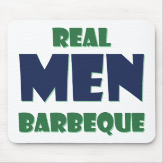 Real Men Barbeque Mouse Pad