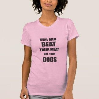 Real Men Beat Their Meat T-Shirt