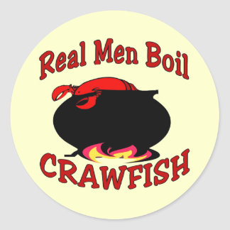 Real Men Boil Crawfish Classic Round Sticker