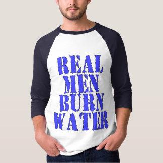 Real Men Burn Water T-Shirt