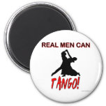 Real Men Can Tango 2 Inch Round Magnet