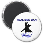 Real Men Can Waltz 2 Inch Round Magnet