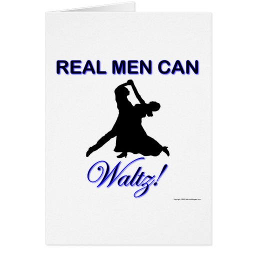 Real Men Can Waltz Greeting Card