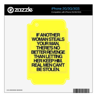 REAL MEN CANT BE STOLEN MOTIVATIONAL TRUISMS iPhone 3GS SKIN