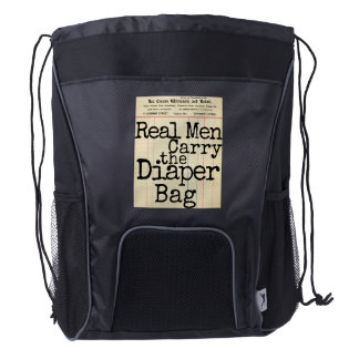"""Real Men Carry the Diaper Bag"" Dad's Diaper Bag"