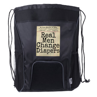 """Real Men Change Diapers"" Back Pack Diaper Bag"