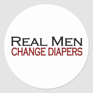 Real Men Change Diapers Classic Round Sticker