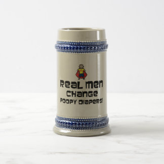 Real Men Change Poopy Diapers Beer Stein