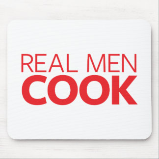 Real Men Cook Mouse Pad