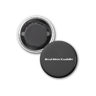 Real Men Cuddle 1 Inch Round Magnet