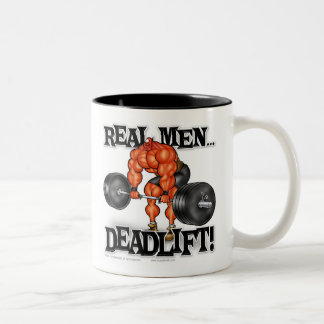 REAL MEN DEADLIFT! Two-Tone COFFEE MUG