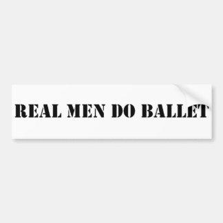 Real Men Do Ballet Bumper Sticker