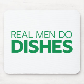 Real Men Do Dishes Mouse Pad