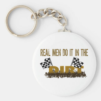 Real Men Do It In The Dirt Keychain
