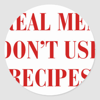 real-men-dont-use-recipes-bod-burg.png classic round sticker