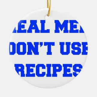 real-men-dont-use-recipes fresh blue.png ceramic ornament