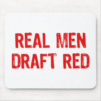 Real Men Draft Red Mouse Pad