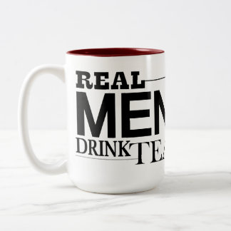 Real Men Drink Tea Two-Tone Coffee Mug