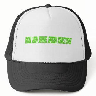 Real Men Drive Green Tractors Trucker Hat
